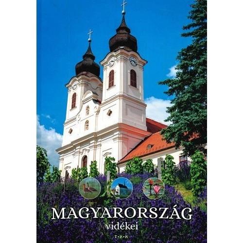 Magyarország vidékei - Kétféle borítóval (Ismerd meg az országot!)