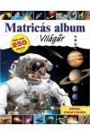 Matricás album - Világűr - Több mint 250 matrica óriásposzterrel