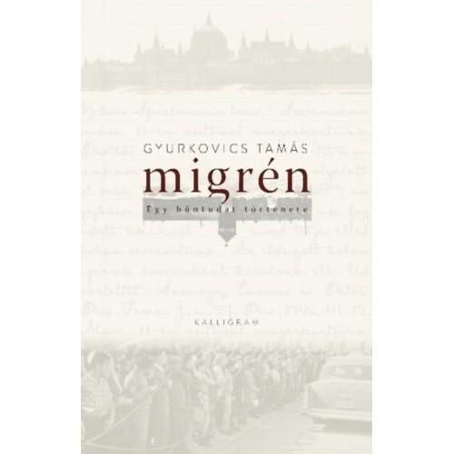 Migrén - Egy bűntudat története