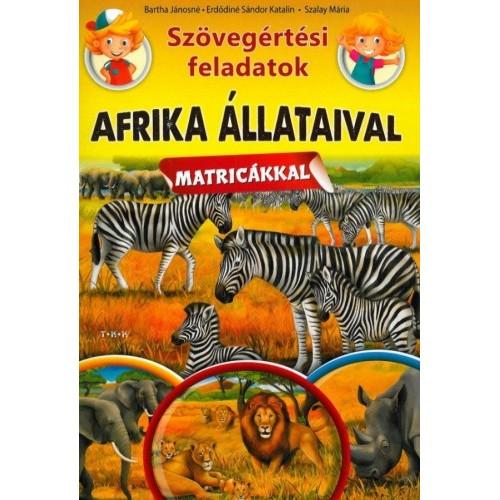 Szövegértési feladatok - Afrika állataival (matricákkal)