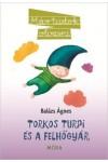 Torkos Turpi és a felhőgyár (Már tudok olvasni)