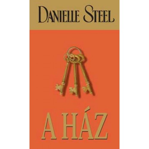 A ház (Danielle Steel)