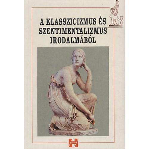 A klasszicizmus és szentimentalizmus irodalmából