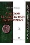 A magyar és a szkíta-hun nyelvviszony 2. *