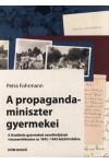 A propaganda-miniszter gyermekei