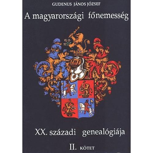 A magyarországi főnemesség XX. századi genealógiája II. (K-O)
