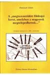 A 'megteremtődött földrajzi keret, amelyben a magyarok megtelepedhettek'