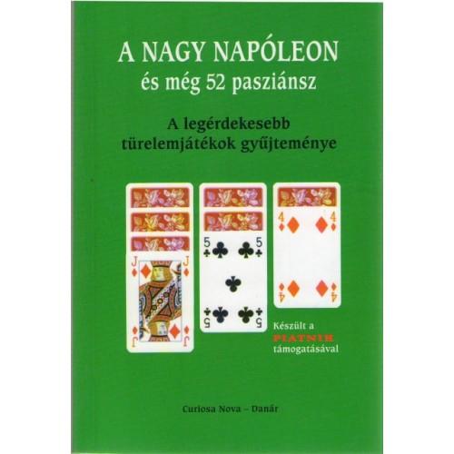 A nagy Napóleon és még 52 pasziánsz. A legérdekesebb türelemjáté