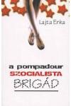 A Pompadour szocialista brigád, Korona kiadó, Irodalom