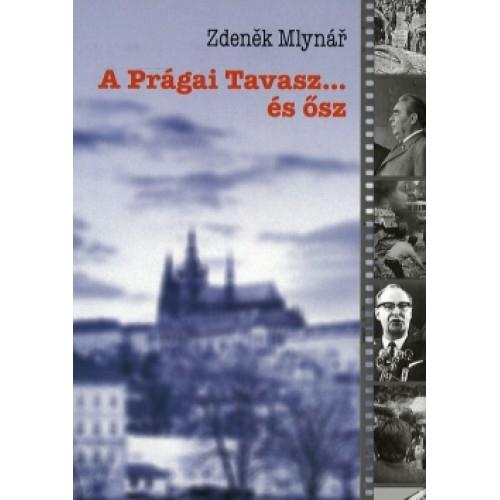 A Prágai Tavasz... és ősz, Kairosz kiadó, Politika, politológia