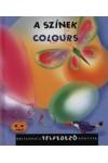 A színek - Colours (Britannica Felfedező Könyvek 6.)