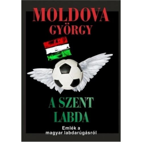 A szent labda - Vallomás a magyar fociról