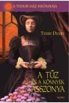 A tűz és a könnyek asszonya (A Tudor-ház krónikája), Móra kiadó, Gyermek- és ifjúsági könyvek