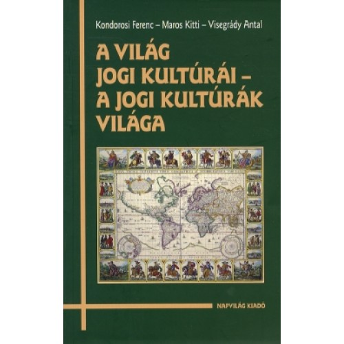 A világ jogi kultúrái - a jogi kultúrák világa
