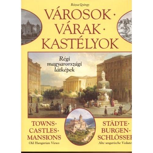 Városok, várak, kastélyok