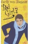 Bad Girl 7. Te vagy a legjobb