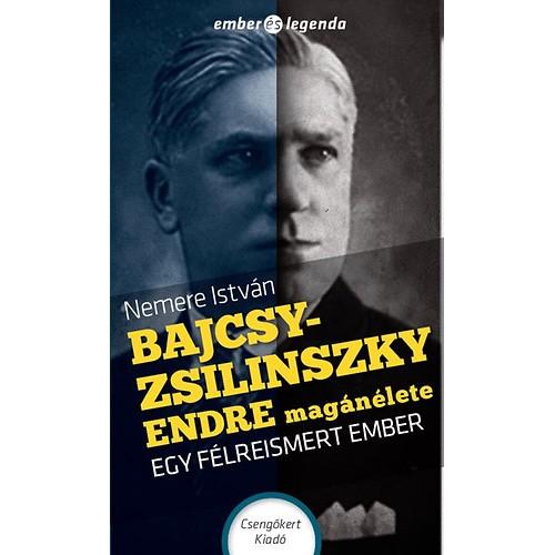 Bajcsy-Zsilinszky Endre magánélete (Csengőkert)