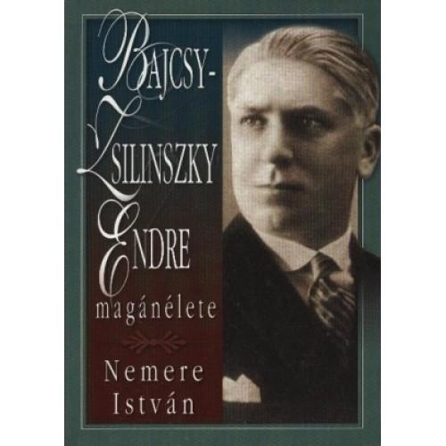 Bajcsy-Zsilinszky Endre magánélete (Anno)