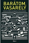 Barátom, Vasarely