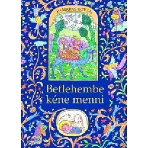 Betlehembe kéne menni (Karácsonyi mesék), Móra kiadó, Gyermek- és ifjúsági könyvek