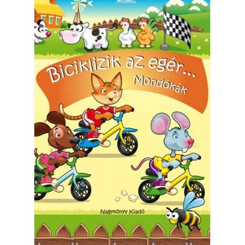 Biciklizik az egér... (Mondókák)