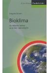 Bioklíma - Az időjárás hatása az ember egészségére