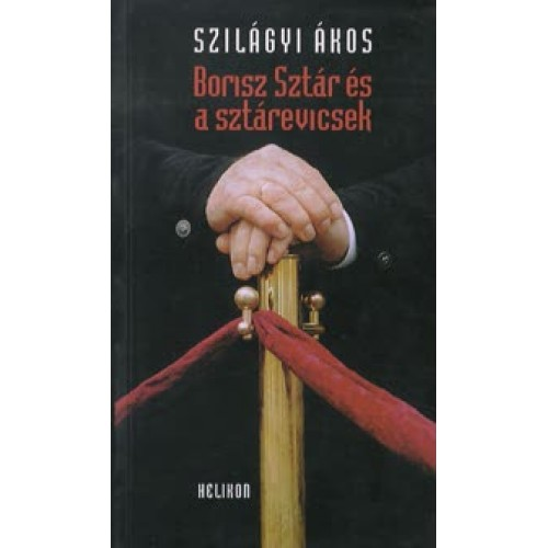Borisz Sztár és a sztárevicsek, Helikon kiadó, Politika, politológia
