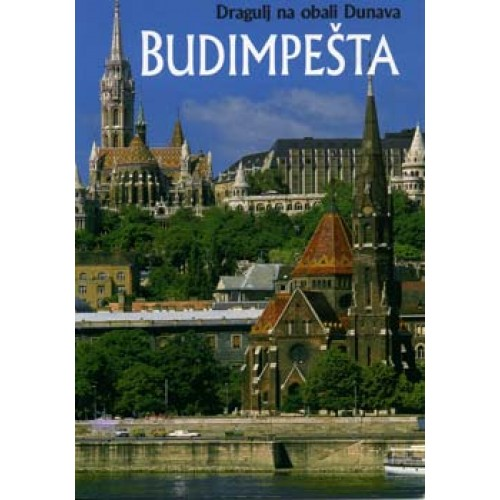 Budimpesta - Dragulj na obali Dunava (szerb)