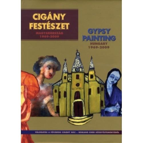 Cigány festészet - Magyarország 1969-2009