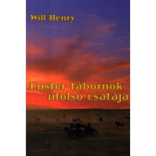 Custer tábornok utolsó csatája