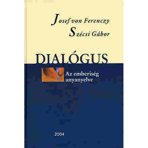 Dialógus - Az emberiség anyanyelve, Petőfi kiadó, Nyelv- és irodalomtudomány
