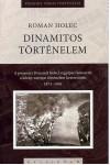 Dinamitos történelem