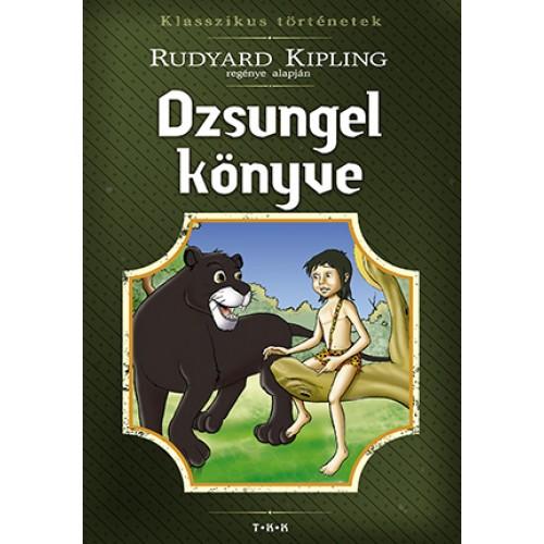 Dzsungel könyve (Klasszikus történetek)