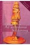 Az archidonai bájdorong páratlan és dicsőséges hőstette, PolgArt kiadó, Erotika