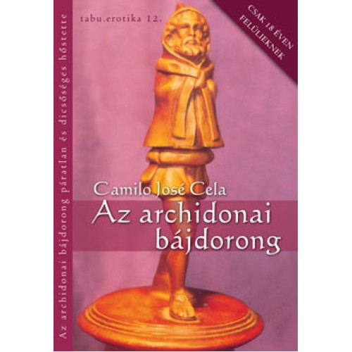Az archidonai bájdorong páratlan és dicsőséges hőstette