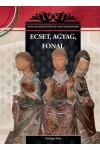 Ecset, agyag, fonal Magyar királynék és nagyasszonyok 26.