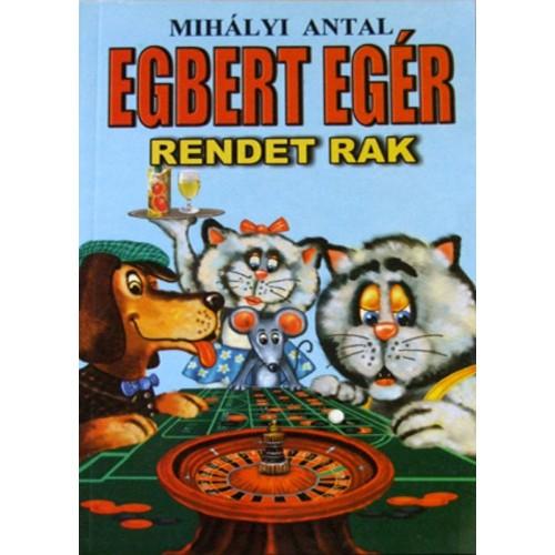 Egbert egér rendet rak