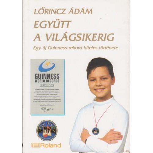 Együtt a világsikerig, Ádám Stúdió Hungary kiadó, Szórakoztató irodalom