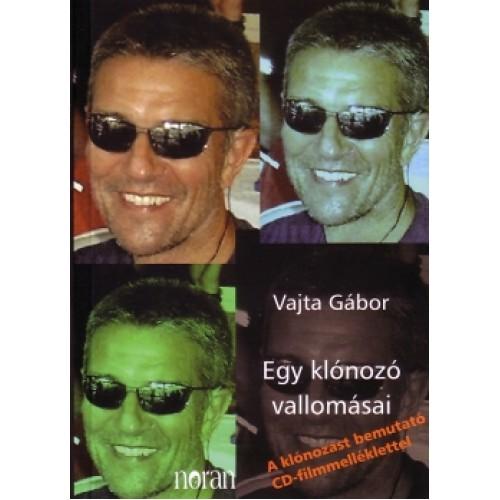 Egy klónozó vallomásai (A klónozást bemutató CD-filmmelléklettel