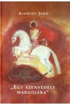 'Egy szenvedély margójára' (Ötvenöt műelemzés), Fekete Sas kiadó, Nyelv- és irodalomtudomány
