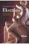 Eksztázis - Szexualitás és spiritualitás