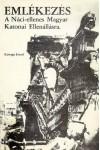 Emlékezés A Náci-ellenes Magyar Katonai Ellenállásra