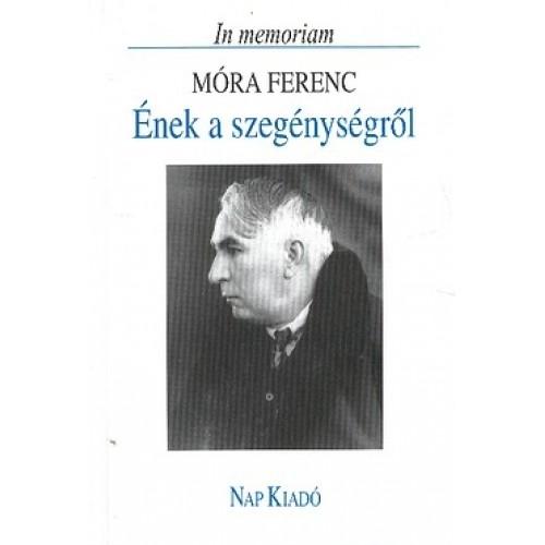 Ének a szegénységről - In memoriam Móra Ferenc