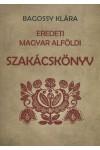 Eredeti Magyar Alföldi Szakácskönyv