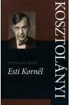 Esti Kornél (Kritikai kiadás) *