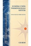 Európai Uniós terminológiai szótár CD