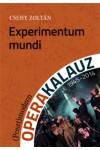 Experimentum mundi – (Poszt)modern operakalauz (1945-2014)