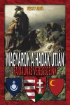 Magyarok a hadak útján - Fájdalmas vereségeink