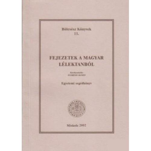 Fejezetek a magyar lélektanból, Miskolci Bölcsész Egyesület kiadó, Gyermek- és ifjúsági könyvek