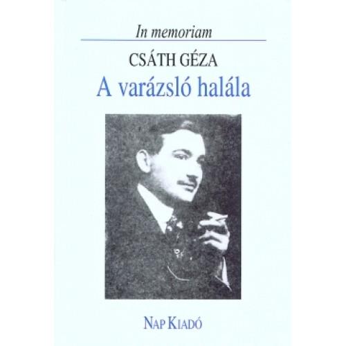A varázsló halála - In memoriam Csáth Géza